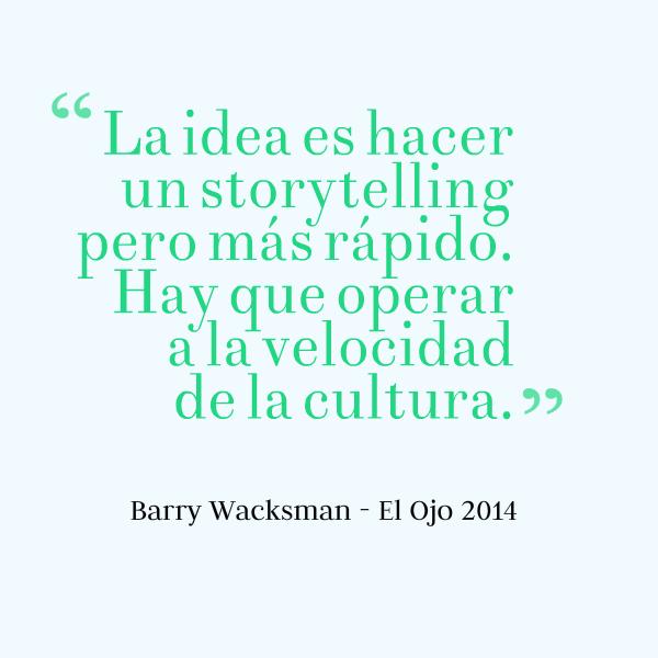 Wacksman El Ojo 2014