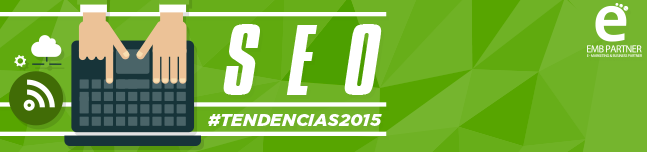 Tendencias en SEO 2015